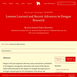 INTECH 21/05/20 Lessons Learned and Recent Advances in Dengue Research