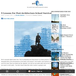 9 Lessons For Post-Architecture-School Survival