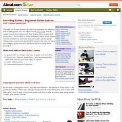 Free Guitar Lessons - Beginner Guitar Lesson One - A Free Online Guide to Teach You How to Play Guitar From Scratch
