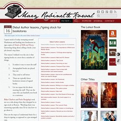 Debut Author lessons: Signing stock for bookstores - Mary Robinette Kowal