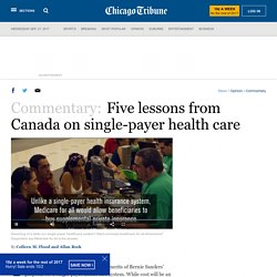 Five lessons from Canada on single-payer health care