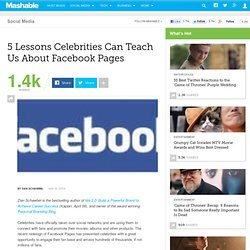 5 Lessons Celebrities Can Teach Us About Facebook Pages