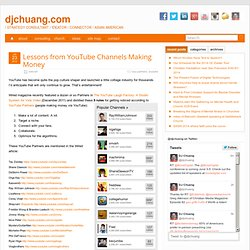 Lessons from YouTube Channels Making Money » djchuang.com