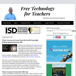 Three Lessons to Learn from the $9.2M Copyright Ruling Against Houston ISD