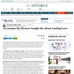 10 Lessons My Divorce Taught Me About Lasting Love