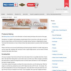 Yeast & Baking Lessons - Domestic Baking Lessons - Postpone Baking