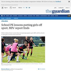 School PE lessons putting girls off sport, MPs' report finds