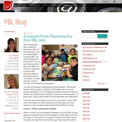 3 Lessons From Teaching Our First PBL Unit