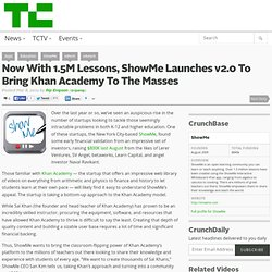 Now With 1.5M Lessons, ShowMe Launches v2.0 To Bring Khan Academy To The Masses