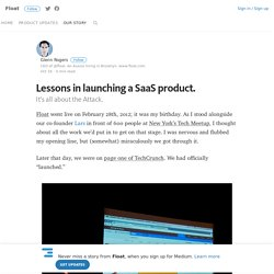 Lessons in launching a SaaS product.