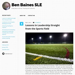 Lessons in Leadership Straight from the Sports Field