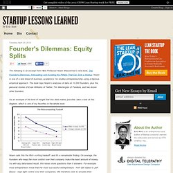Founder's Dilemmas: Equity Splits