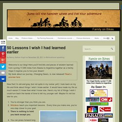 50 Lessons I wish I had learned earlier | Family on Bikes - StumbleUpon