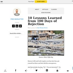 10 Lessons Learned from 100 Days of Rejection