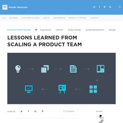 Lessons learned from scaling a product team