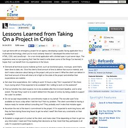 Lessons Learned from Taking On a Project in Crisis