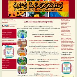 art lessons and learning crafts for history, science and literature