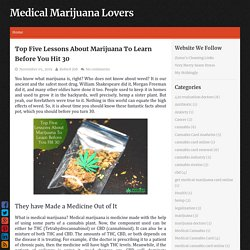 Top Five Lessons About Marijuana To Learn Before You Hit 30 ~ Medical Marijuana Lovers