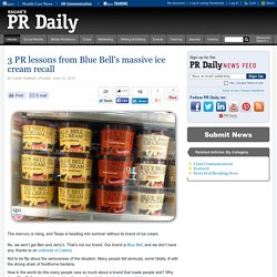 3 PR lessons from Blue Bell's massive ice cream recall