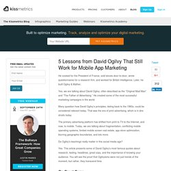 5 Lessons from David Ogilvy That Still Work for Mobile App Marketing