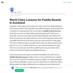 World Class Lessons for Paddle Boards in Auckland – Max Scott – Medium