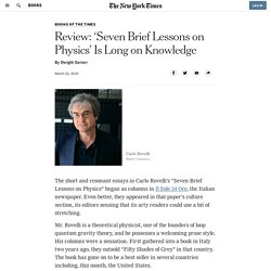 Review: 'Seven Brief Lessons on Physics' Is Long on Knowledge