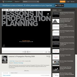 Lessons in Propagation Planning 2009