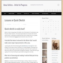Lessons in Quick Sketch – Anna Sellers – Artist In Progress