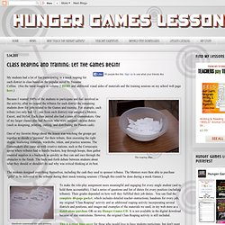 Hunger Games Lessons: Class Reaping and Training: Let the Games Begin!