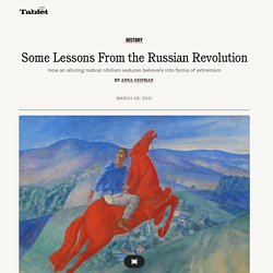 Some Lessons From the Russian Revolution