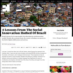 4 Lessons From The Social Innovation Hotbed Of Brazil