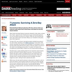 7 Lessons: Surviving A Zero-Day Attack - Security - Attacks/breaches