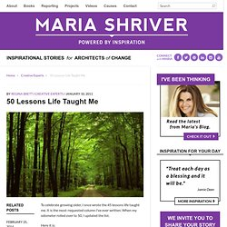 50 Lessons Life Taught Me | Maria Shriver - StumbleUpon