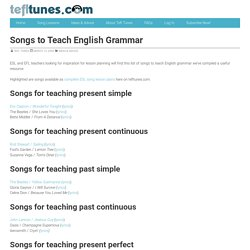 ESL Song Lessons - tefltunes.com - Songs For Teaching Grammar