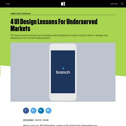 4 UI Design Lessons For Underserved Markets