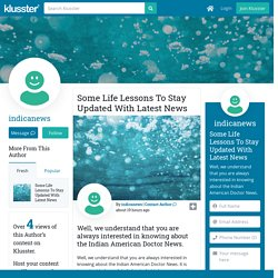 Some Life Lessons To Stay Updated With Latest News