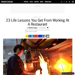 23 Life Lessons You Get From Working At A Restaurant