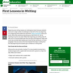 First Lessons in Writing for Beginners