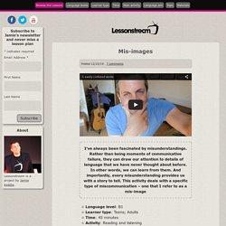 by Jamie Keddie Mis-images - Lessonstream.org