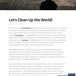 Let's Clean Up the World! – clay forsberg