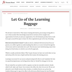 Let Go of the Learning Baggage