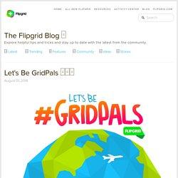 Let's Be #GridPals □□□