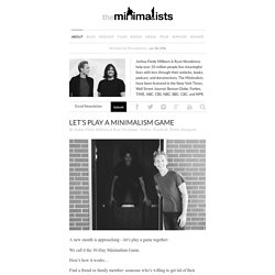 Let's Play a Minimalism Game Together