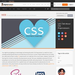 Let's Talk About CSS Preprocessors