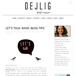 Let's Talk: Basic Blog Tips