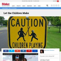 Let the Children Make