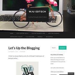 Let's Up the Blogging