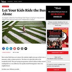 Deje que sus hijos viajan en el autobús Alone