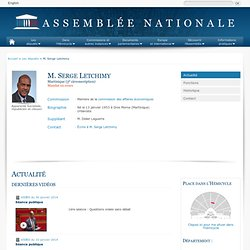 M. Serge Letchimy Assemblée Nationale