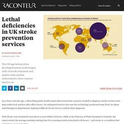 UK lethal deficiencies in stroke prevention